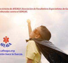 Primera victoria de AFEAGA (Asociacion de Facultativos Especialistas de Galicia) en los tribunales contra el SERGAS.